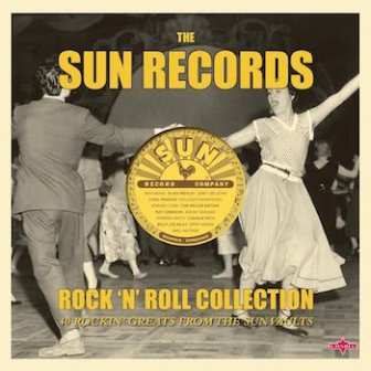 THE SUN RECORDS ROCK'N'ROLL COLLECTION : Various Artists