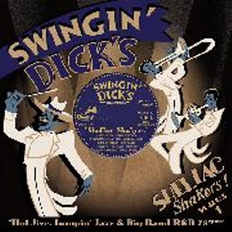 SWINGIN' DICK'S SHELLAC SHAKERS : Volume 1
