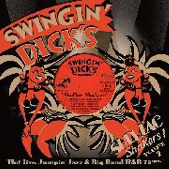 SWINGIN' DICK'S SHELLAC SHAKERS : Volume 2