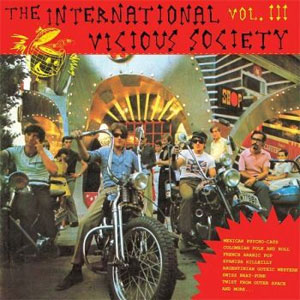 INTERNATIONAL VICIOUS SOCIETY, THE : Volume 3
