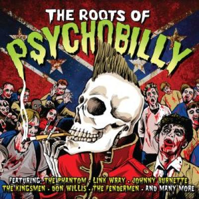 VARIOUS ARTISTS : : THE ROOTS OF PSYCHOBILLY