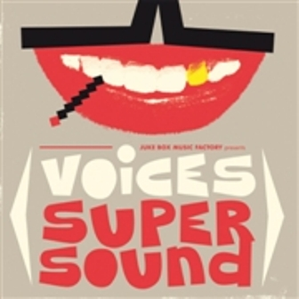 VOICES SUPER SOUND : Various Artists