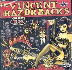 VINCENT RAZORBACKS, THE : Volume 13
