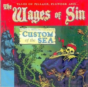 WAGES OF SIN,THE : Custom Of The Sea