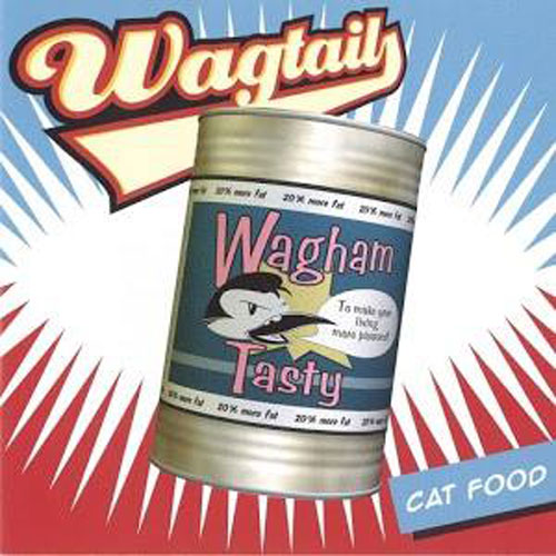 WAGTAILS : Catfood