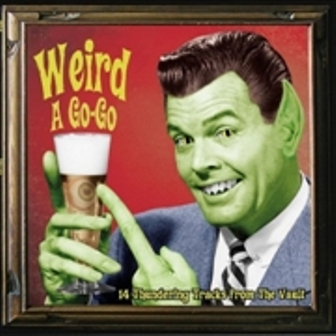 WEIRD A GO GO : Volume 1