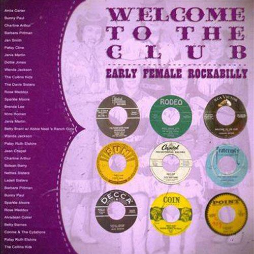 WELCOME TO THE CLUB : Early Female Rockabilly