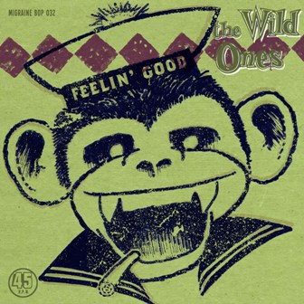 WILD ONES, THE : Feelin' Good