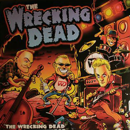 WRECKING DEAD, THE : The Wrecking Dead