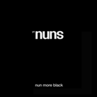 YE NUNS : Nun More Back